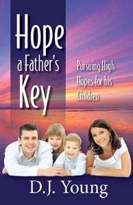 Hope A Fathers Key
